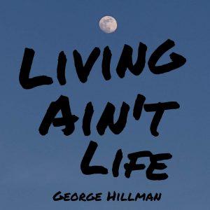Living Ain't Life